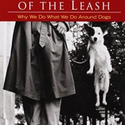 The-Other-End-of-the-Leash-Why-We-Do-What-We-Do-Around-Dogs-0